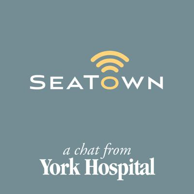 SeaTown - A Chat with York Hospital