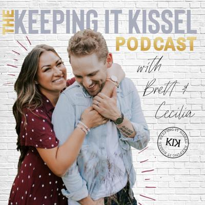 Keeping It Kissel - The Podcast