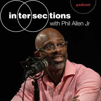 Intersections with Phil Allen, Jr.