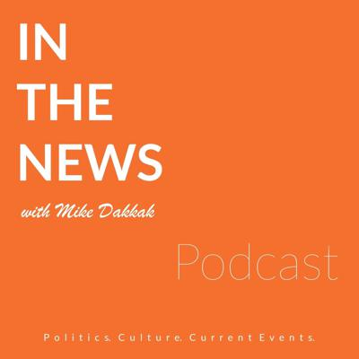 In the News with Mike Dakkak