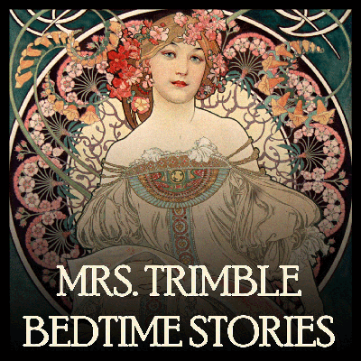 Mrs. Trimble reads relaxing bedtime stories to help you fall asleep.  Each season is a different theme of family friendly bedtime stories.