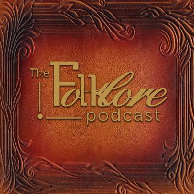 Folklore: Beliefs, traditions & culture of the people. Traditional folklore themes from around the world. One episode each month features a special guest from the field of folklore. Recalling our forgotten history, recording the new. The Folklore Podcast