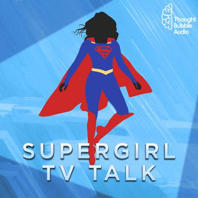 The #1 Supergirl podcast devoted to news and commentary on the CW Supergirl TV series