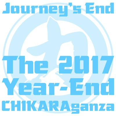 Cover art for Journey's End: The 2017 Year-End CHIKARAganza