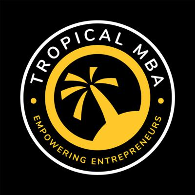 The Tropical MBA Podcast aims to show you the inside story of the people who are building
