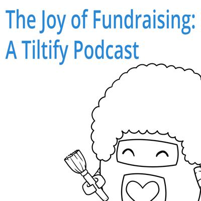 Cover art for 4: Taking Your Fundraising Events to the Virtual World! (ft. Michael Wasserman - CEO/Co-Founder - Tiltify)