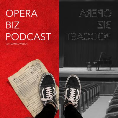 What's it like to work in the opera industry? Here on the OperaBiz Podcast, we talk with professionals actively working in the opera world, sharing stories, talking shop, and discussing opera in the modern age.