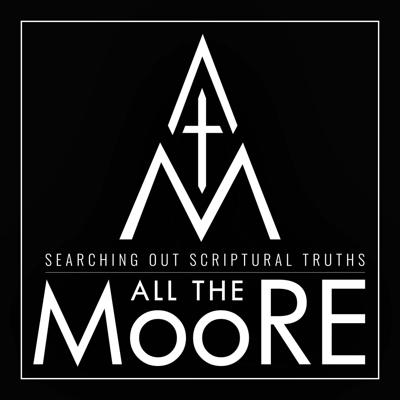 All the Moore is a podcast where two brothers explore the one truth threaded through the pages of Scripture: the Gospel of Jesus Christ. Levi and Aaron Moore, both pastors and aspiring theologians, have casual conversations about both the challenging and straightforward truths one finds in Scripture. There may be the occasional tangent on everyday life or even what it is like to pastor a rural church, but one thing that always happens is the continual mission to keep on searching out Scriptural truths all the more. For more information and related content, check us out at www.allthemoore.com.