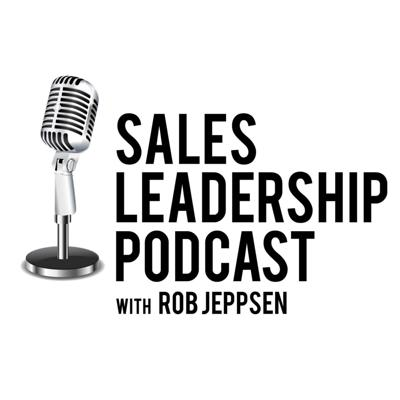 Each episode finds Rob Jeppsen and guest diving into the biggest question in business: How do you create predictable, repeatable, and scalable success? They discuss tactics and practices that the best sales leaders use to drive head-turning success. Rob lets you know what you can expect from each episode and gives you his promise: you'll leave each episode with new ideas to help you drive high growth with your team.