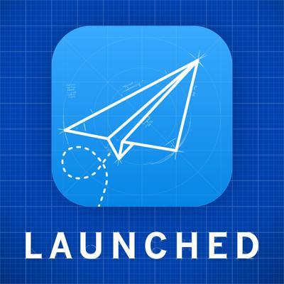Launched