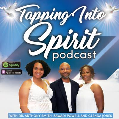 Tapping Into Spirit