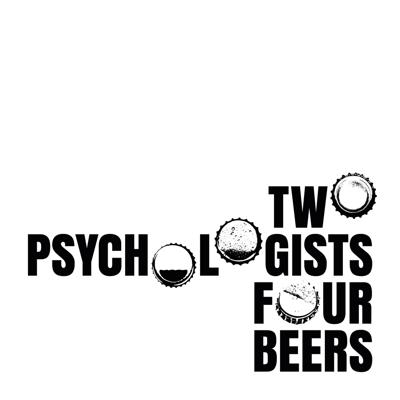 Two psychologists endeavor to drink four beers while discussing news and controversies in science, academia, and beyond.
