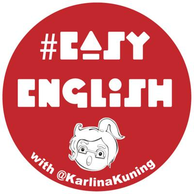 #EasyEnglish with @KarlinaKuning
