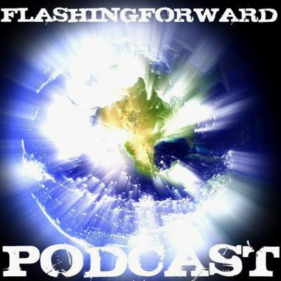 Cover art for FlashingForward Podcast Episode 1