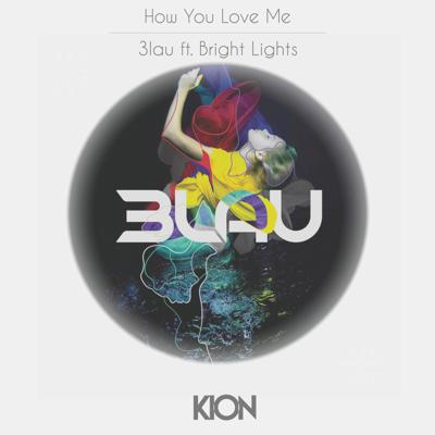 Cover art for 3lau ft. Bright Ligts - How You Love Me (Kion Remix)