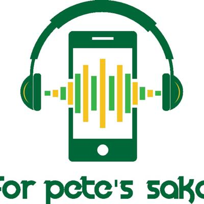For Pete's Sake: The Podcast