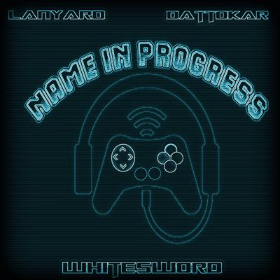 Name In Progress Is a gaming podcast from the guys at Sith Talk. Whitesword, Lanyard and Dattokar bring you games from many genres as well as movies , reviews and more. We have the knowledge we have the experience and we have fun with the games and media we enjoy. Tune in each episode for a gamer not developer friendly show.