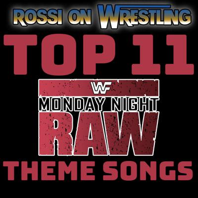 Cover art for Top 11 Monday Night Raw Theme Songs  (#58)