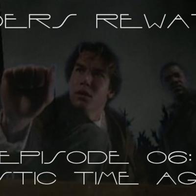 Sliders Rewatch 06 - Mystic Time Again
