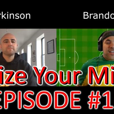Seize Your Mind * Soccer, Mental Toughness, and Life *