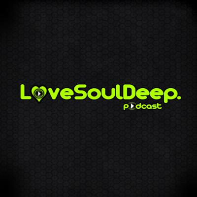 LoveSoulDeep's Podcast