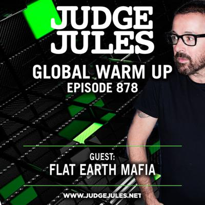 Cover art for Episode 878:  JUDGE JULES PRESENTS THE GLOBAL WARM UP EPISODE 878