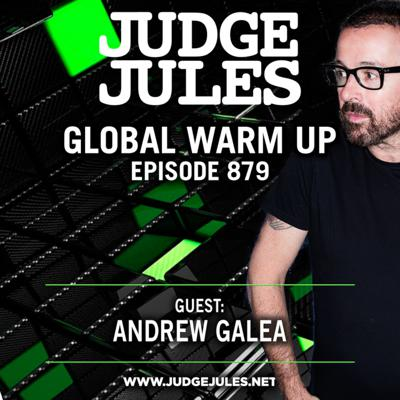 Cover art for Episode 879: JUDGE JULES PRESENTS THE GLOBAL WARM UP EPISODE 879