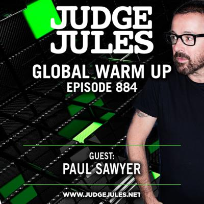 Cover art for Episode 884: JUDGE JULES PRESENTS THE GLOBAL WARM UP EPISODE 884