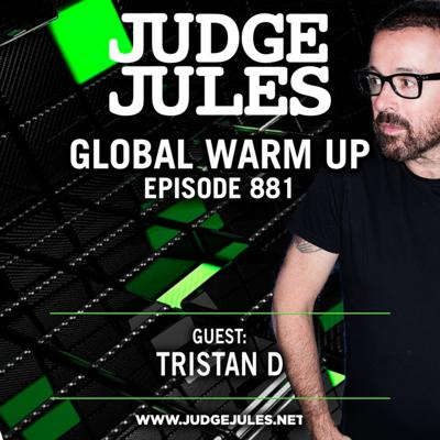 Cover art for Episode 881: JUDGE JULES PRESENTS THE GLOBAL WARM UP EPISODE 881