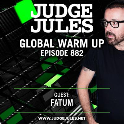 Cover art for Episode 882: JUDGE JULES PRESENTS THE GLOBAL WARM UP EPISODE 882