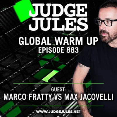 Cover art for Episode 883: JUDGE JULES PRESENTS THE GLOBAL WARM UP EPISODE 883