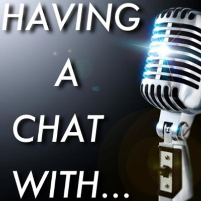 Having A Chat With...