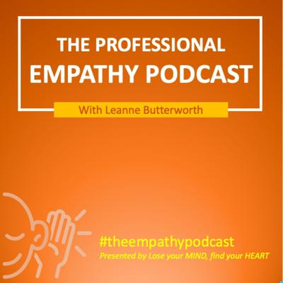 The Professional Empathy Podcast