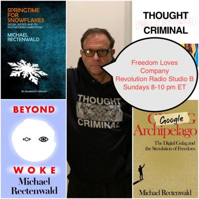 Cover art for Episode 407: How a Thought Criminal Sees the Great Reset: A Conversation with Michael Rectenwald