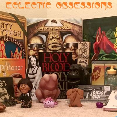 Eclectic Obsessions