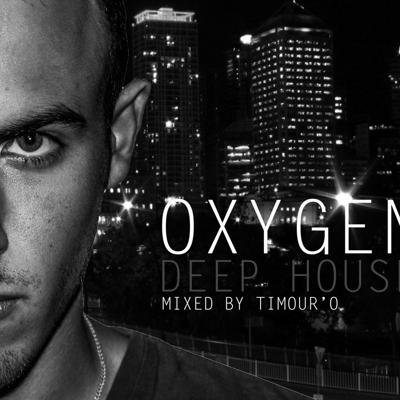 Oxygen Mixed By Timour'O