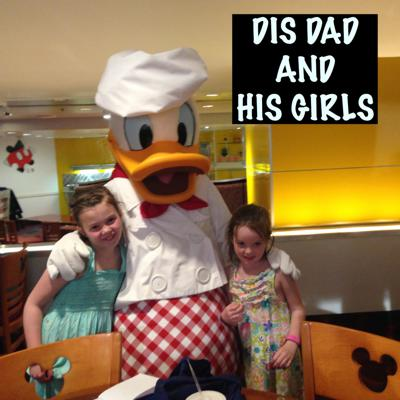 Dis Dad and His Girls WDW Podcast