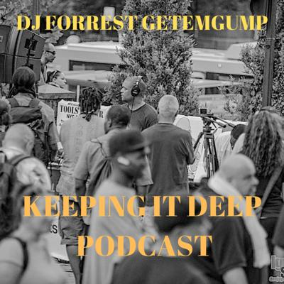 DJ Forrest Getemgump's Podcast