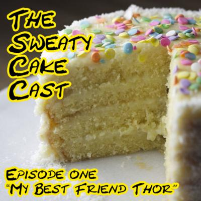 Cover art for The Sweaty Cake Cast #1 -