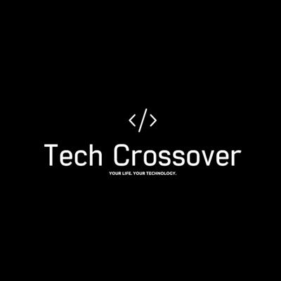 Tech Crossover Podcast