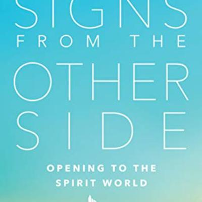 Cover art for Guest: Bill Philipps author of Signs from the Other Side: Opening to the Spirit World