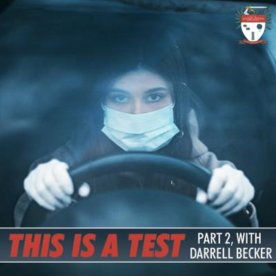 Cover art for 656: This Is A Test (Part Two) With Darrell Becker