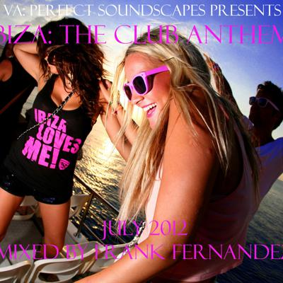 Cover art for VA: Ibiza The Club Anthems July 2012