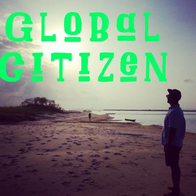 Global Citizen Podcast