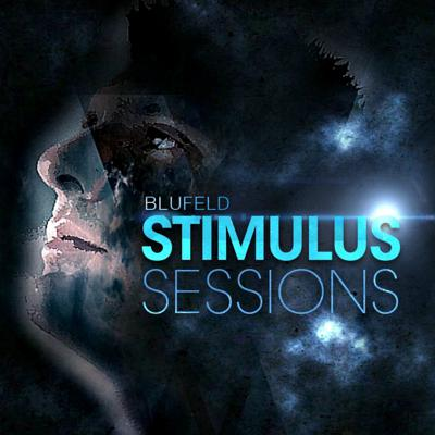 Blufeld Presents. Stimulus Sessions