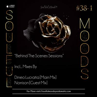 Cover art for Episode 99: Soulfulmoods Pres. Behind The Scenes Sesssions// (Main Mix By Lucratia)