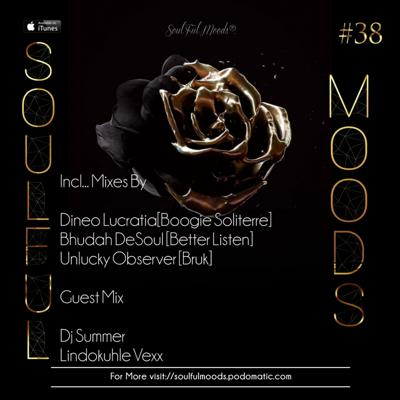 Cover art for Episode 97: Soulfulmoods #38 (Boogie Soliterre)// Mixed By Lucratia