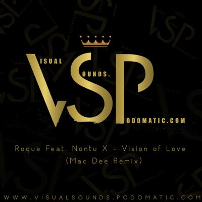Cover art for Roque Feat. Nontu X - Vision of Love (Mac Dee Remix)