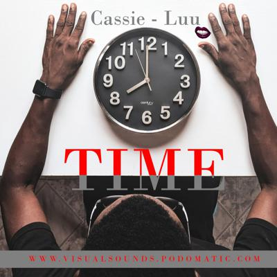Cover art for Episode 38: Time - Cassie Luu (Main Mix)