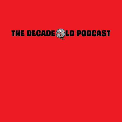 Decade Old Podcast